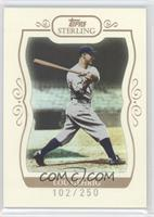 Lou Gehrig /250