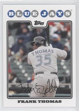 2008 Topps Toronto Blue Jays #TOR2 - Frank Thomas