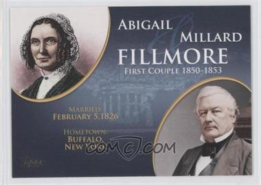 2008 Topps Updates & Highlights - First Couples #FC-13 - Abigail and Millard Fillmore