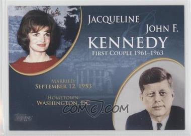 2008 Topps Updates & Highlights - First Couples #FC-33 - Jacqueline and John F. Kennedy