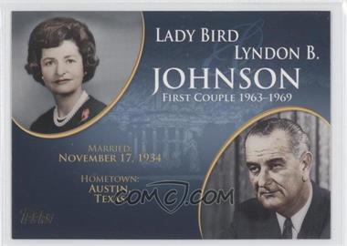 2008 Topps Updates & Highlights [???] #FC-34 - Lady Bird and Lyndon B. Johnson
