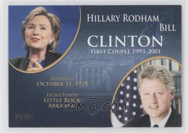 2008 Topps Updates & Highlights [???] #FC-40 - Hillary Rodham and Bill Clinton