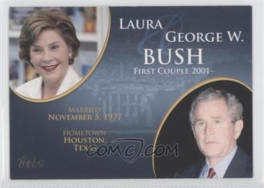 2008 Topps Updates & Highlights [???] #FC-41 - Laura and George W. Bush
