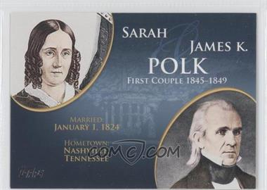 2008 Topps Updates & Highlights First Couples #FC-11 - Sarah and James K. Polk