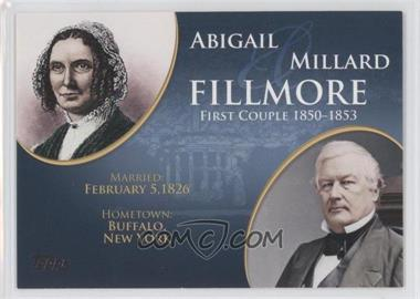 2008 Topps Updates & Highlights First Couples #FC-13 - Abigail and Millard Fillmore