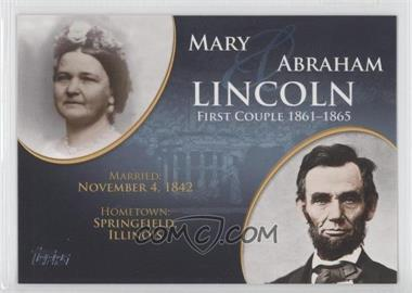 2008 Topps Updates & Highlights First Couples #FC-15 - Mary and Abraham Lincoln