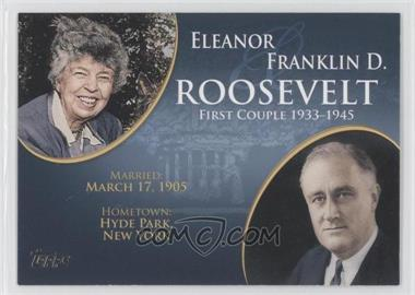 2008 Topps Updates & Highlights First Couples #FC-30 - Eleanor and Franklin D. Roosevelt