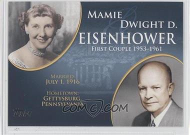 2008 Topps Updates & Highlights First Couples #FC-32 - Mamie and Dwight D. Eisenhower