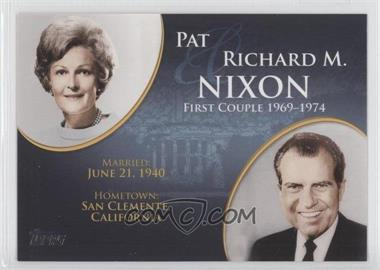 2008 Topps Updates & Highlights First Couples #FC-35 - Pat and Richard M. Nixon