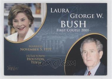 2008 Topps Updates & Highlights First Couples #FC-41 - Laura and George W. Bush