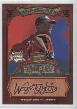 2008 Upper Deck Ballpark Collection #150 - Rookie Autographs - Wesley Wright