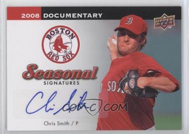 2008 Upper Deck Documentary Seasonal Signatures #CS - Chris Smith