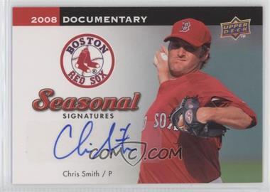 2008 Upper Deck Documentary Seasonal Signatures #CS - Chris Smith
