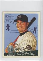 Matt Holliday /88