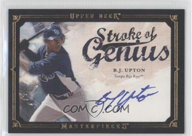 2008 Upper Deck Masterpieces - Stroke of Genius - [Autographed] #SG-BU - B.J. Upton
