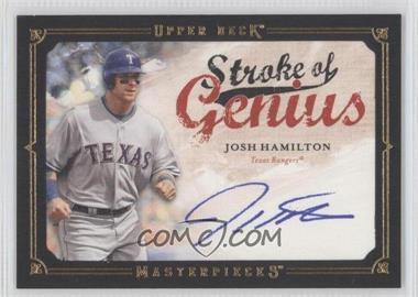 2008 Upper Deck Masterpieces - Stroke of Genius - [Autographed] #SG-JO - Josh Hamilton