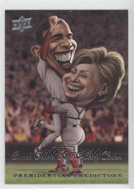 2008 Upper Deck Presidential Predictors Runningmates #PP-7B - Barack Obama, Hillary Clinton