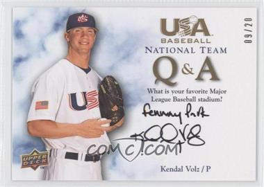 2008 Upper Deck USA Baseball Teams [???] #QA-KV - Kendal Volz /20