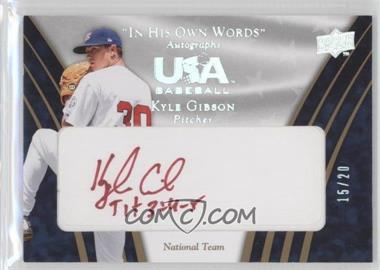 2008 Upper Deck USA Baseball Teams Box Set - Box Set National Team In His Own Words Autographs #IHW-KG - Kyle Gibson /20