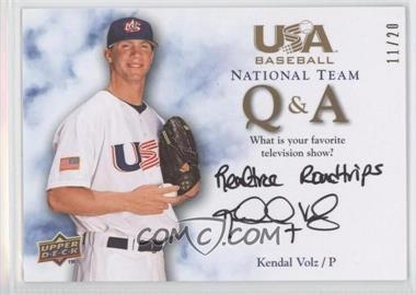 2008 Upper Deck USA Baseball Teams Box Set [???] #QA-KV - Kendal Volz /20