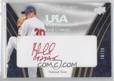 2008 Upper Deck USA Baseball Teams Box Set National Team In His Own Words Autographs #IHW-KG - Kyle Gibson /20