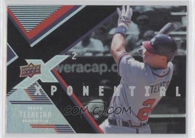 2008 Upper Deck X Xponential2 #X2-MT - Mark Teixeira
