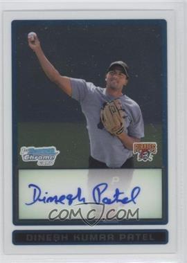 2009 Bowman - Chrome Prospects #BCP92 - Dinesh Kumar Patel