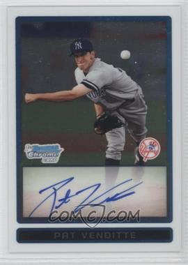 2009 Bowman - Chrome Prospects #BCP94 - Pat Venditte