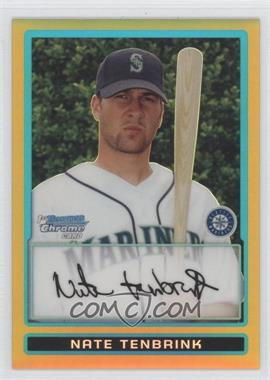 2009 Bowman Chrome Prospects Gold Refractor #BCP191 - Nate Tenbrink /50