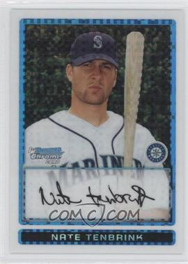 2009 Bowman Chrome Prospects X-Fractor #BCP191 - Nate Tenbrink /250