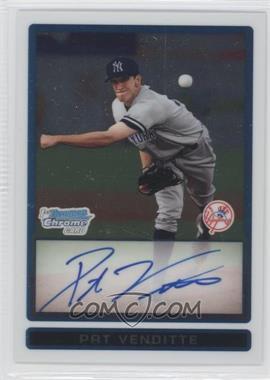 2009 Bowman Chrome Prospects #BCP94 - Pat Venditte