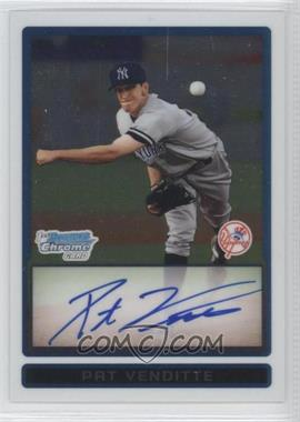 2009 Bowman Chrome Prospects #BCP94 - Pat Venditte