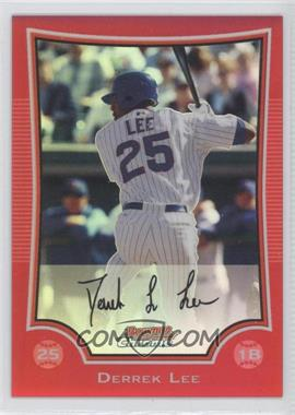 2009 Bowman Chrome Red Refractor #172 - Derrek Lee /5