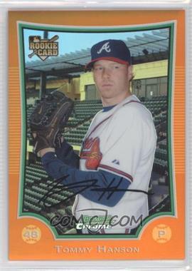 2009 Bowman Draft Picks & Prospects - Chrome - Orange Refractor #BDP1 - Tommy Hanson /25