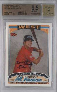 2009 Bowman Draft Picks & Prospects Aflac All-American Certified Autographs [Autographed] #AFLAC-RS - Robert Stock /236 [BGS 9.5]