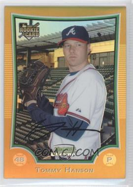 2009 Bowman Draft Picks & Prospects Chrome Gold Refractor #BDP1 - Tommy Hanson /50