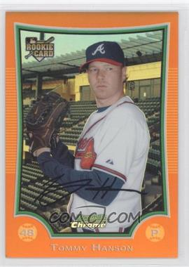 2009 Bowman Draft Picks & Prospects Chrome Orange Refractor #BDP1 - Tommy Hanson /25