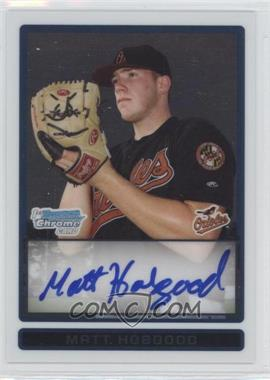 2009 Bowman Draft Picks & Prospects Prospects Chrome #BDPP79 - Matt Hobgood