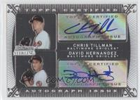 Chris Tillman, David Hernandez