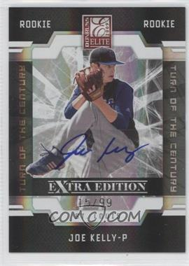 2009 Donruss Elite Extra Edition - [Base] - Turn of the Century Signatures [Autographed] #99 - Joe Kelly /99