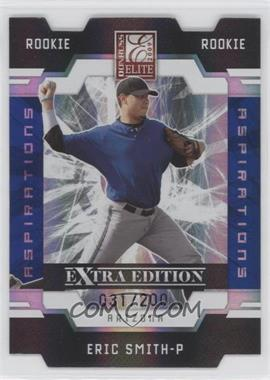 2009 Donruss Elite Extra Edition Die-Cut Aspirations #92 - Eric Smith /200
