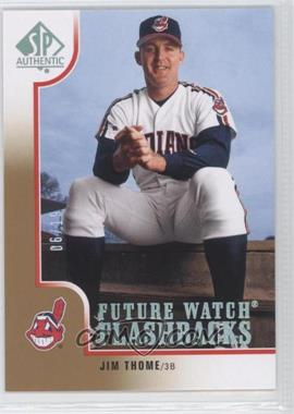 2009 SP Authentic Silver #216 - Jim Thome /19