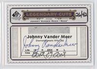 Johnny Vander Meer /42
