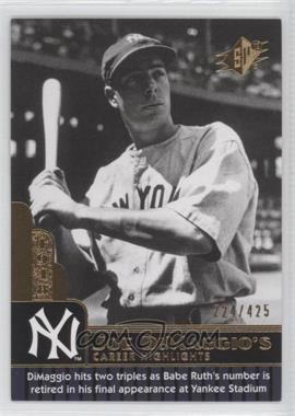 2009 SPx - Joe DiMaggio Career Highlights #JD-74 - Joe DiMaggio /425