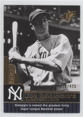 2009 SPx - Joe DiMaggio Career Highlights #JD-99 - Joe DiMaggio /425