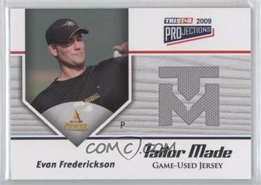 2009 TRISTAR PROjections Tailor Made #TM-17 - Evan Frederickson /144