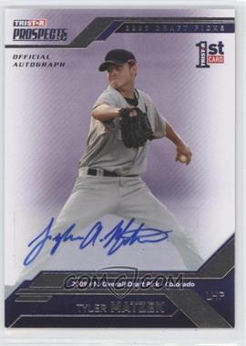 2009 TRISTAR Prospects Plus [???] #10 - Tyler Matzek /199