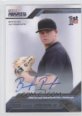 2009 TRISTAR Prospects Plus [???] #42 - Brooks Pounders /199