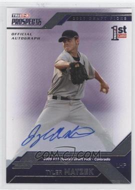 2009 TRISTAR Prospects Plus Autographs [Autographed] #10 - Tyler Matzek /199