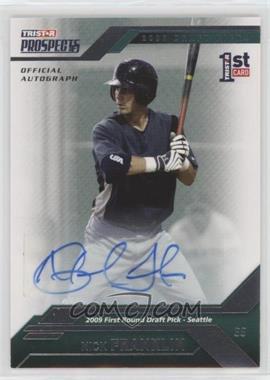 2009 TRISTAR Prospects Plus Autographs [Autographed] #22 - Nick Franklin /199